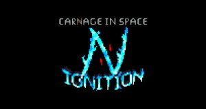 Carnage in Space: Ignition Free Download PC Game