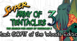 Super Army of Tentacles 3: The Search for Army of Tentacles 2: Black GOAT of the Woods Edition Free Download