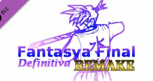 Fantasya Final Definitiva REMAKE Capitulo II Free Download