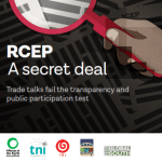 RCEP: A secret deal Trade talks fail the transparency and public participation test