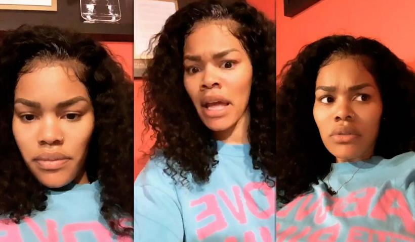 Teyana Taylor's Instagram Live Stream from May 16th 2020.