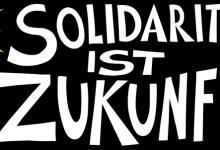 Photo of Tag der Arbeit – Solidarität ist Zukunft