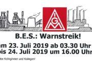 Unruhe im RIVA B.E.S. Stahlwerk in Brandenburg - IG Metall Warnstreik 23.07 bis 24.07.2019