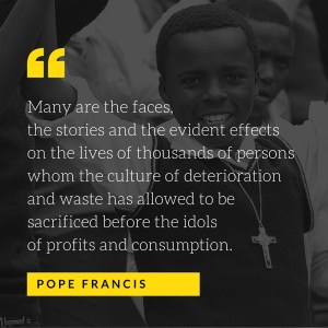 Many are the faces, the stories and the evident - Pope Francis