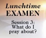 Lunchtime Examen Session 3 button