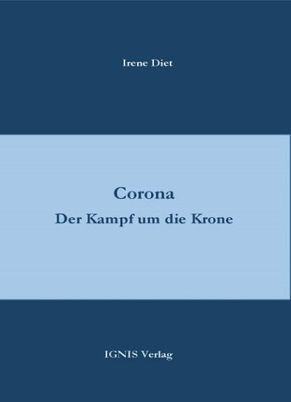 Corona. Der Kampf um die Krone
