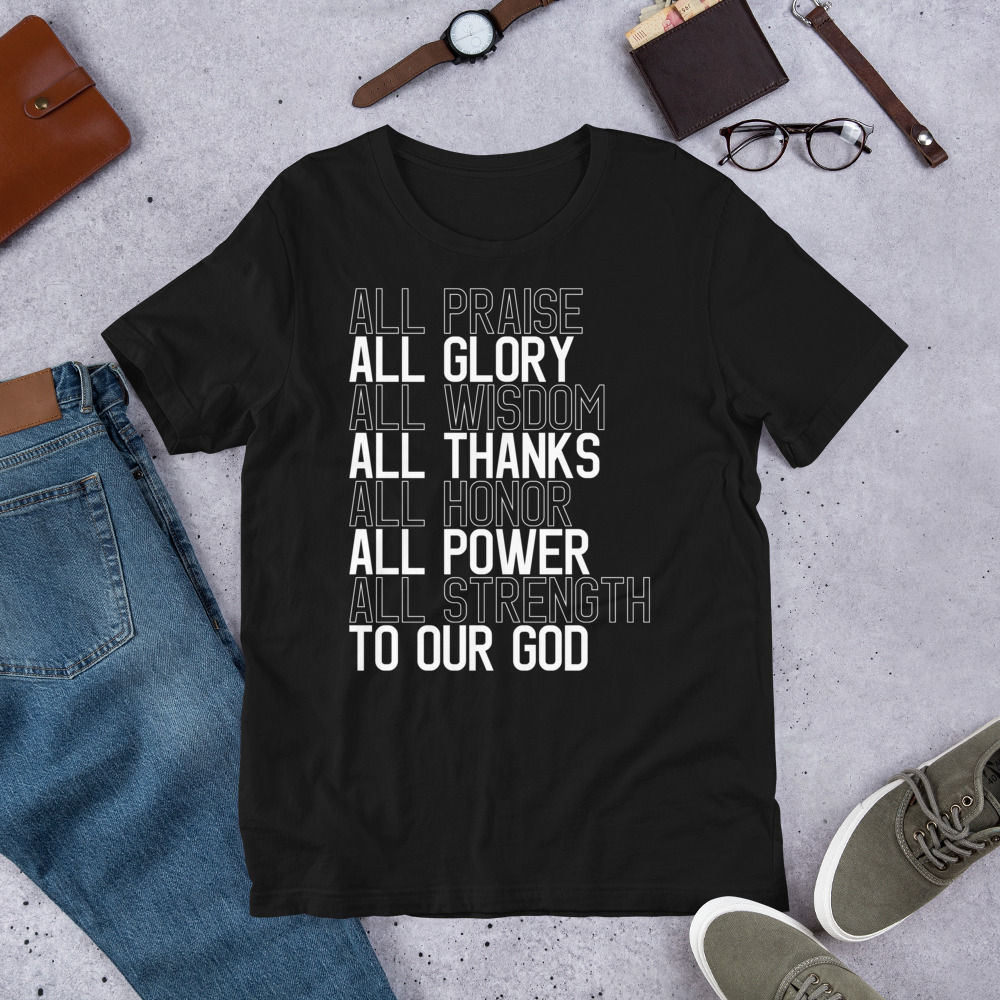 All to our God