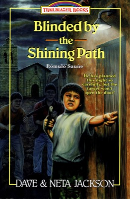 Blinded by the Shining Path by Dave & Neta Jackson