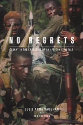 No Regrets by Julia Anna Vaughan with Ken Vaughan