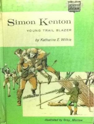 Simon Kenton: Young Trail Blazer