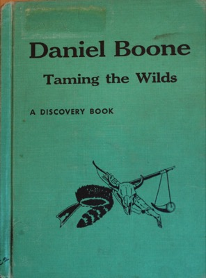 Daniel Boone by Katharine E. Wilkie