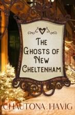 The Ghosts of New Cheltenham by Chautona Havig