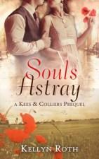 Souls Astray by Kellyn Roth