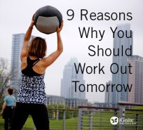 9 Reasons To Work Out Tomorrow