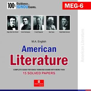 IGNOU MEG-06 American Literature IGNOU Help Book with Solved Previous Year's Question Papers and Important Exam Notes