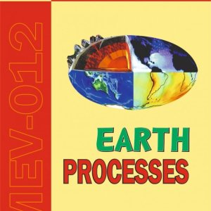 MEV 012 EARTH PROCESSES STUDY NOTES in English Medium