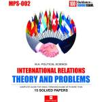 MPS-002 INTERNATIONAL RELATION THEORY & PROBLEMS