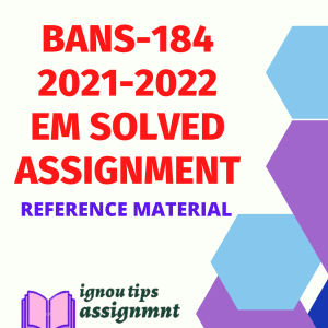 BANS-184 PUBLIC HEALTH AND EPIDEMIOLOGY in English Solved Assignment 2021-2022