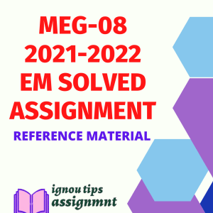 MEG-08 New Literatures In English Solved Assignment 2021-22 for MA English
