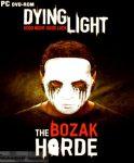 Dying Light The Bozak Horde Free Download