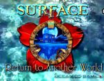 Surface 8 Return to Another World Free Download