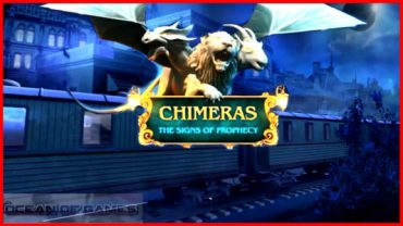 Chimeras-2 The Signs of Prophecy Free Download