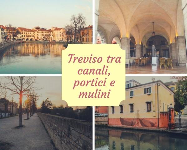 La nostra Treviso tra canali, portici e mulini