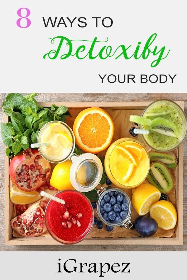 8 Ways to Detoxify Your Body