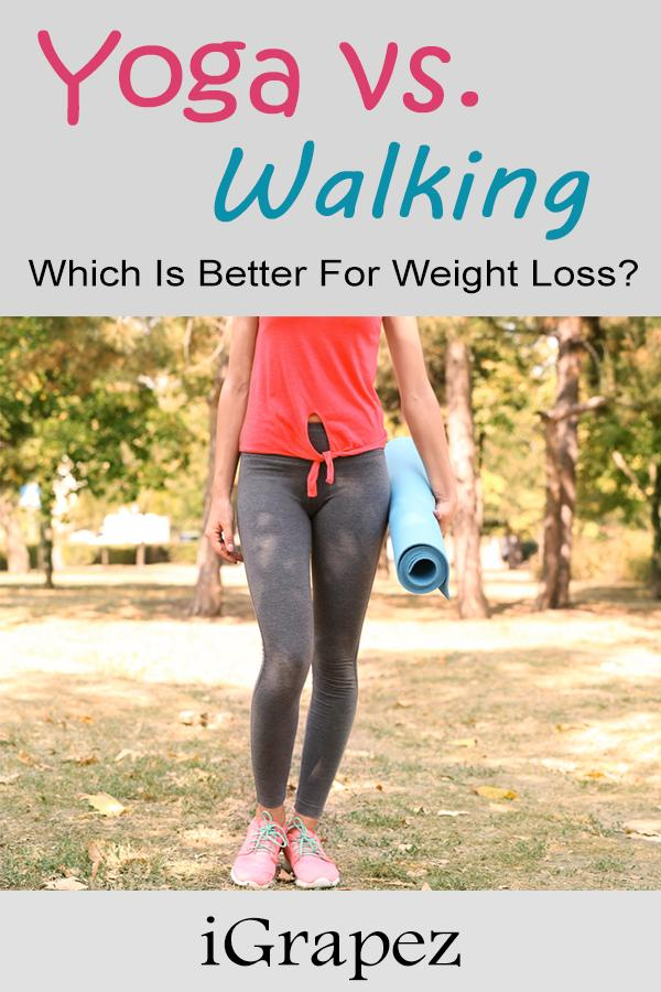 Yoga vs. Walking (Which is better for weightloss)
