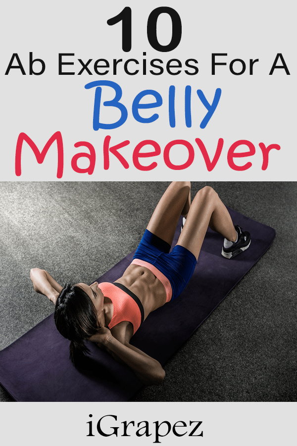 10 Ab Exercises for A belly Makeover