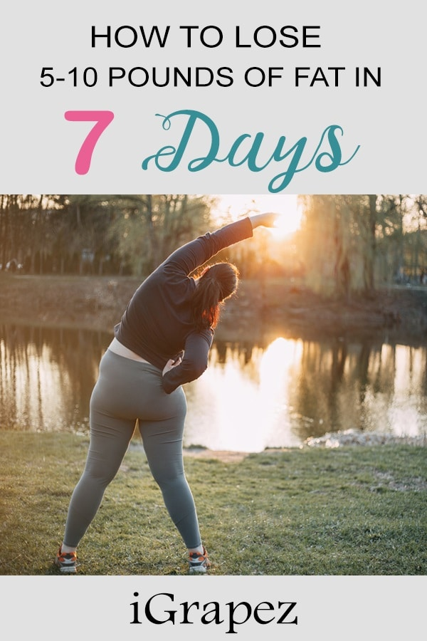 How To Lose 5-10 Pounds of Fat In 7 Days- [Burn Stubborn Fat]