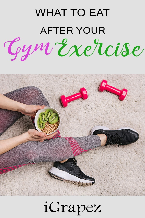 What To Eat After Your Gym Exercise