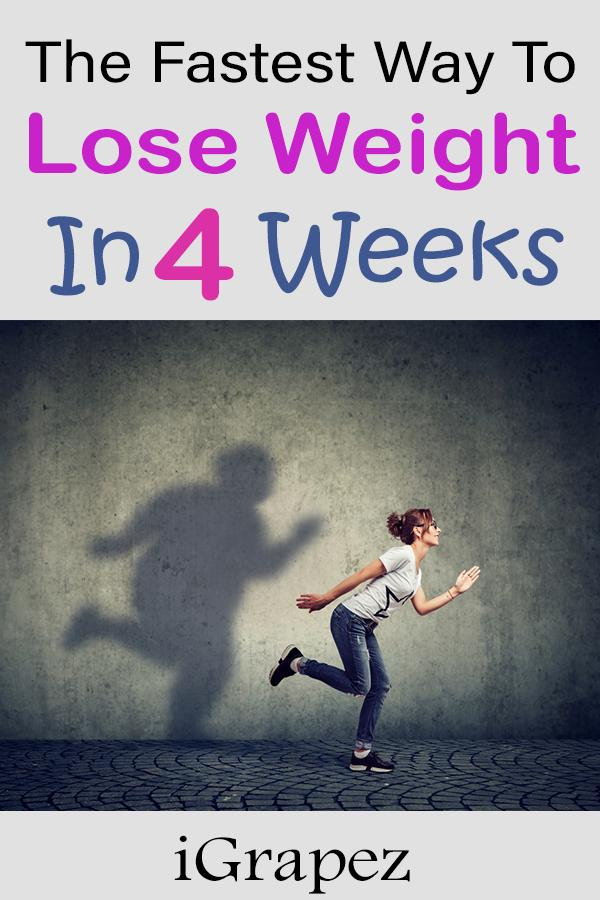 The Fastest Way to Lose Weight in 4 Weeks