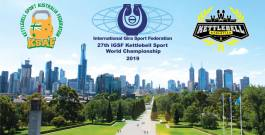 Invitation to 27th World Kettlebell Championship on November 1-6, 2019, Melbourne, Australia