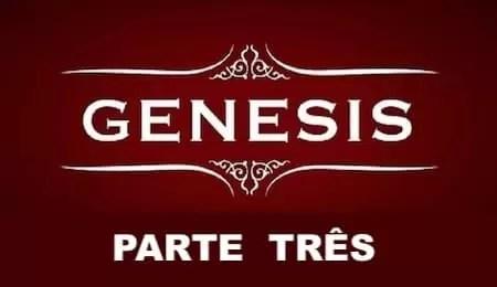 Esboço e Divisão do Livro de Gênesis III
