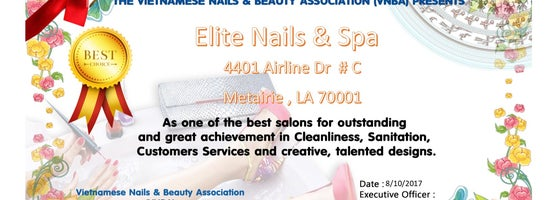 The Vietnamese Nails Beauty Ociation Vnba Proudly Presents Elite Spa Metairie La Zip Code 70001 As One Of Best Salons For Great