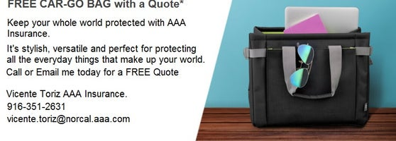Free Car Go Bag With A Quote Contact Me Today 916 351 2631 Or Vicente  Toriz. Aaa Folsom ...