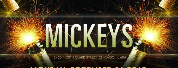 Chicago New Years Eve 2013   Chicago NYE Parties Mickey s Bar   Patio is one of Chicago New Years Eve 2013   Chicago NYE  Parties