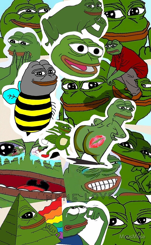Pepe Meme Love Collage By Mousmuse Redbubble