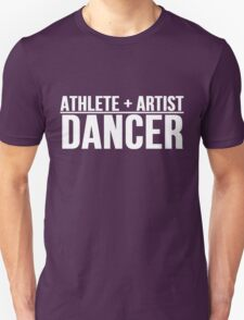 Athlete + Artist = Dancer T-Shirts / Apparel and Products