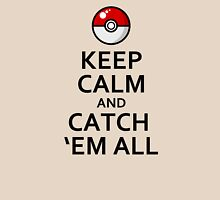 Keep Calm and Catch 'Em All Shirts Pokemon Go