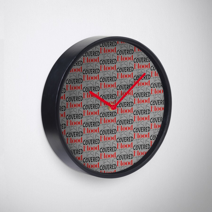 Christian Prophetic Spiritual Warfare COVERED BY BLOOD OF JESUS Clock