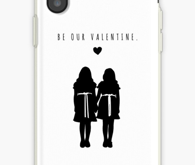 Be Our Valentine The Shining Twins Valentines Day Card Love Inspirational Quote Wall Art Love Couple Tumblr Mature Funny Horror