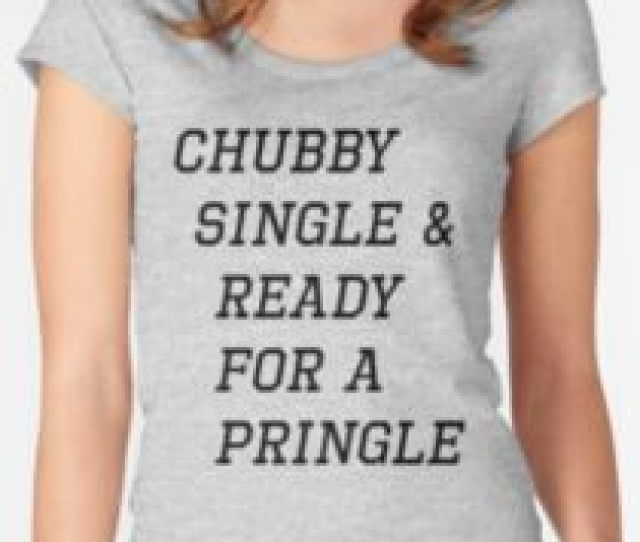 Chubby Single Ready For A Pringle Womens Fitted Scoop