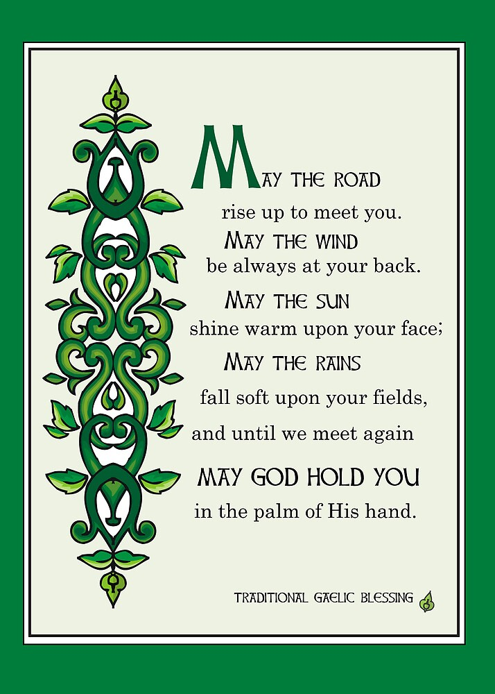 May The Road Rise Up To Meet You Irish Blessing By SandraRose Redbubble