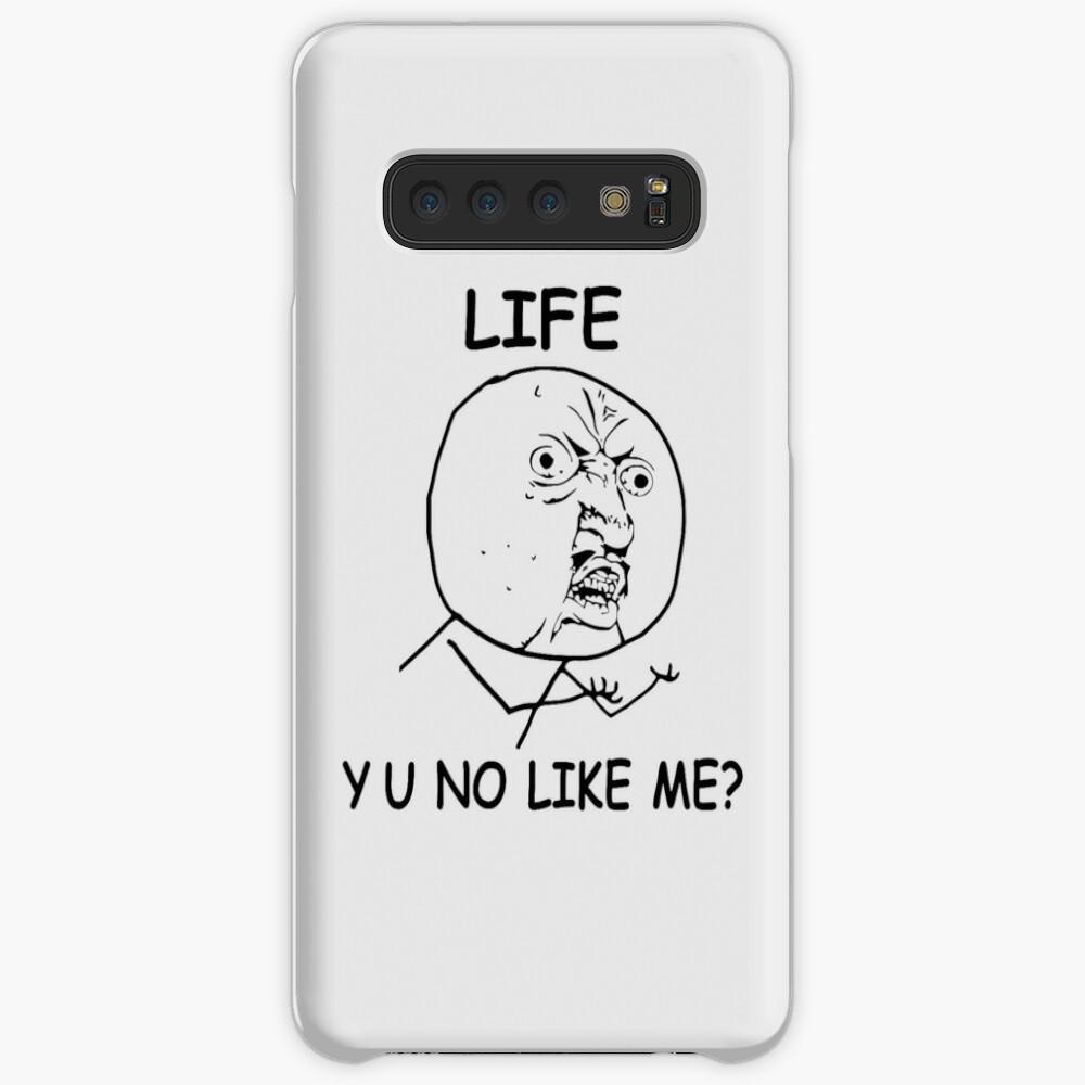 Life Y U No Like Me Rage Face Meme Case Skin For Samsung Galaxy