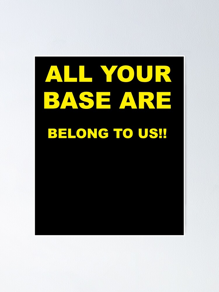 All Your Base Are Belong To Us Bernie Sanders Meme Generator
