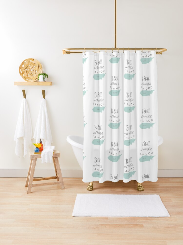 be still and know kjv scripture bible verse shower curtain by motivateme redbubble