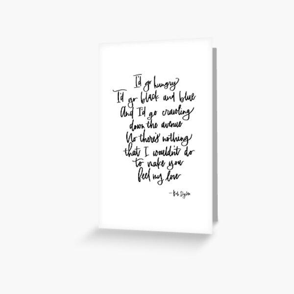Bob Dylan Lyrics Greeting Cards Redbubble