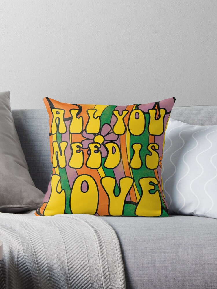 all you need is love throw pillow by erineshannon redbubble